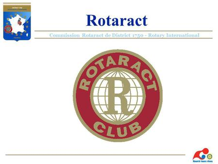 Commission Rotaract de District 1750 - Rotary International Rotaract.