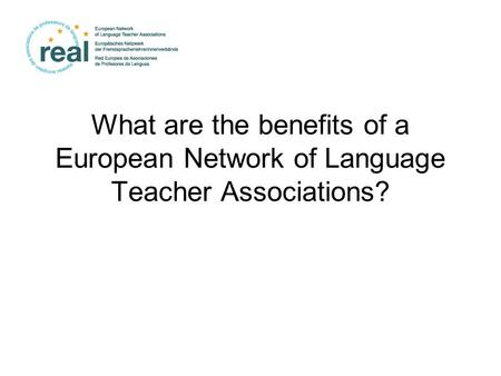 What are the benefits of a European Network of Language Teacher Associations?