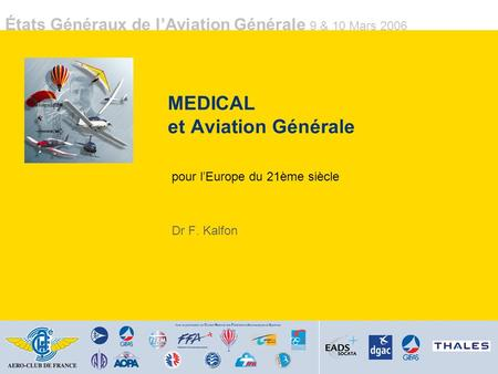 MEDICAL et Aviation Générale