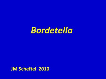Bordetella JM Scheftel 2010.