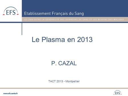 P. CAZAL TACT Montpellier