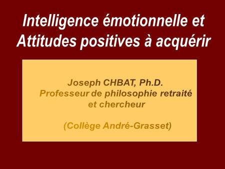 Intelligence émotionnelle et Attitudes positives à acquérir