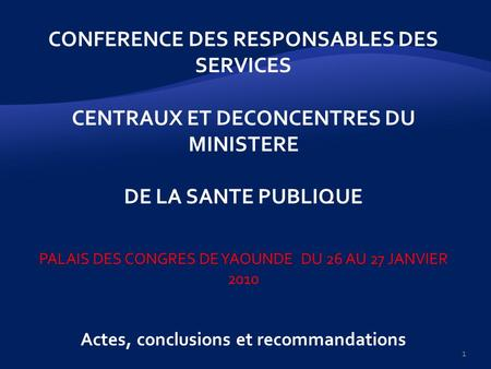 CONFERENCE DES RESPONSABLES DES SERVICES