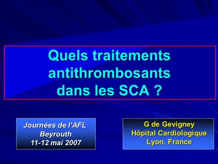 Quels traitements antithrombosants dans les SCA ?