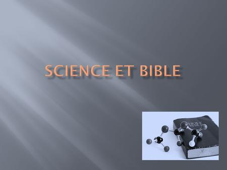 SCIENCE ET BIBLE.