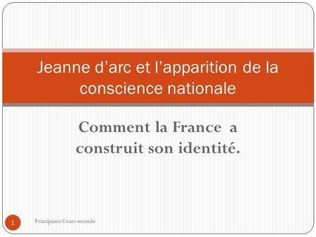 Jeanne d'arc et l'apparition de la conscience nationale