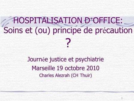Sp cificit infirmi re en psychiatrie comp tences 1 6 - Hospitalisation d office en psychiatrie ...