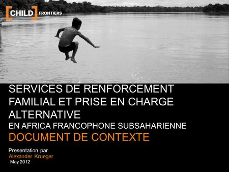 SERVICES DE RENFORCEMENT FAMILIAL ET PRISE EN CHARGE ALTERNATIVE