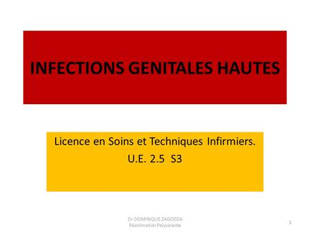 INFECTIONS GENITALES HAUTES