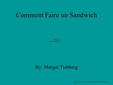 Comment Faire un Sandwich