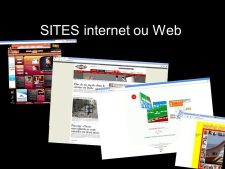 SITES internet ou Web. Larborescence dun site Schéma darborescence Page INDEX ou daccueil images pages vidéos diaporamas sons flash.