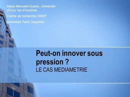 Peut-on innover sous pression ?