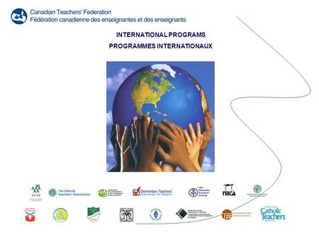 INTERNATIONAL PROGRAMS PROGRAMMES INTERNATIONAUX.