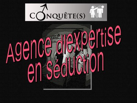 Agence d'expertise en séduction