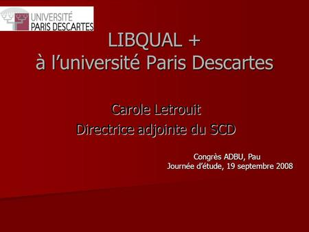 LIBQUAL + à l'université Paris Descartes