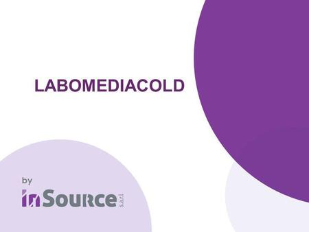 LABOMEDIACOLD. 1.LABOMEDIACOLD: Introduction 2.LABOMEDIACOLD: Avantages 3.LABOMEDIACOLD: Gel CRYOGEX 4.LABOMEDIACOLD: La Gamme 5.LABOMEDIACOLD: Caractéristiques.