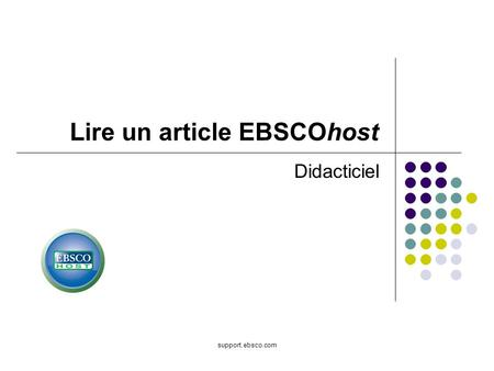 Support.ebsco.com Didacticiel Lire un article EBSCOhost.