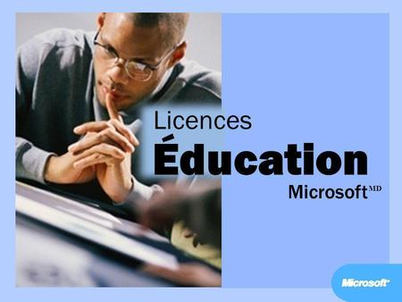 Licences Éducation Microsoft MD.