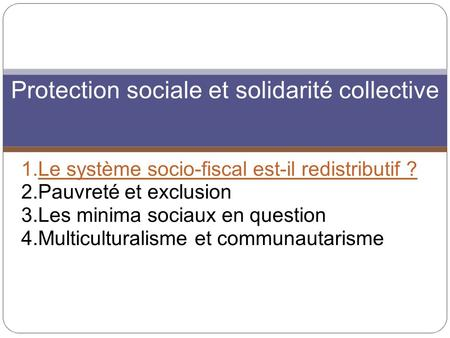 Protection sociale et solidarité collective