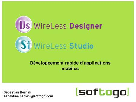 1WireLess Designer  Sebastián Bernini Développement rapide dapplications mobiles.