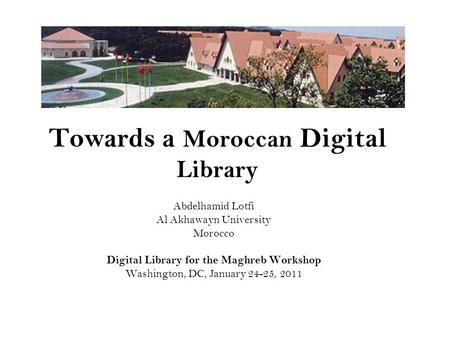 Towards a Moroccan Digital Library