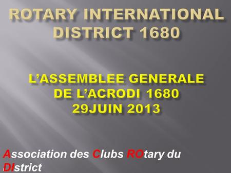 ROTARY INTERNATIONAL DISTRICT 1680