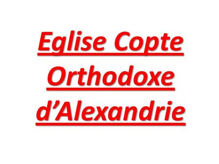Eglise Copte Orthodoxe d'Alexandrie