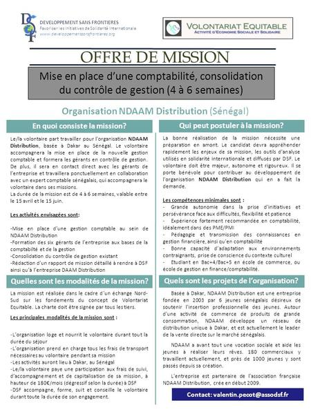 OFFRE DE MISSION DEVELOPPEMENT SANS FRONTIERES Favoriser les Initiatives de Solidarité Internationale www.developpementsansfrontieres.org Mise en place.