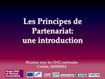 Les Principes de Partenariat: une introduction