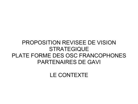 PROPOSITION REVISEE DE VISION STRATEGIQUE