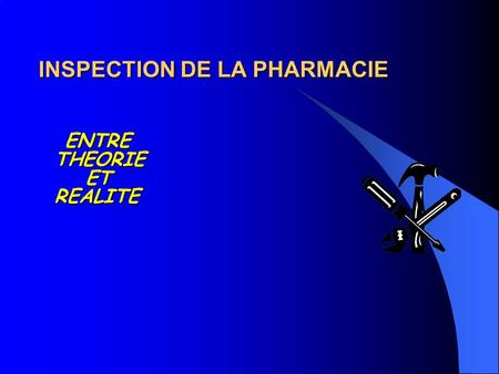 INSPECTION DE LA PHARMACIE