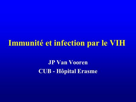 Immunité et infection par le VIH