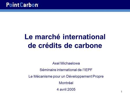 Le marché international de crédits de carbone