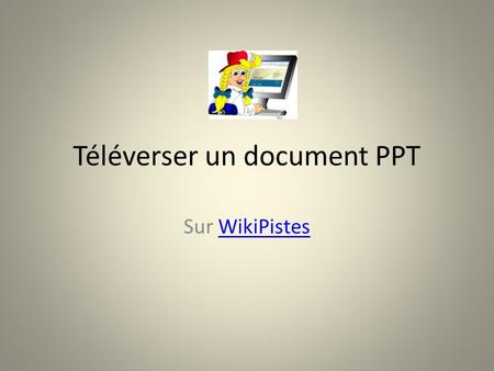Téléverser un document PPT