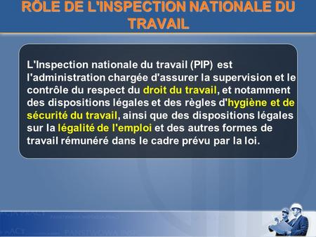 RÔLE DE L'INSPECTION NATIONALE DU TRAVAIL