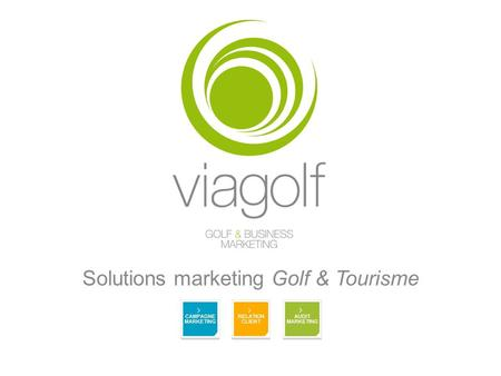 Solutions marketing Golf & Tourisme