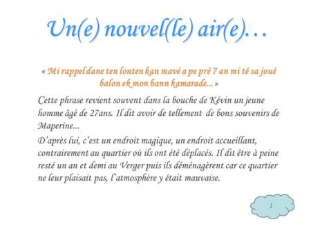 Un(e) nouvel(le) air(e)…