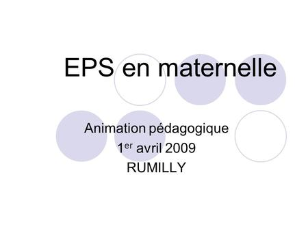 Animation pédagogique 1er avril 2009 RUMILLY