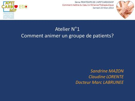 Comment animer un groupe de patients?