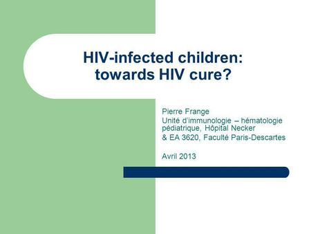 HIV-infected children: towards HIV cure?