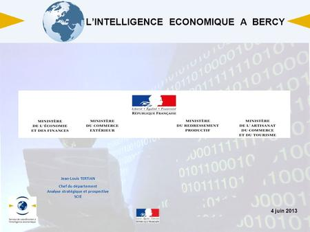 L'INTELLIGENCE ECONOMIQUE A BERCY