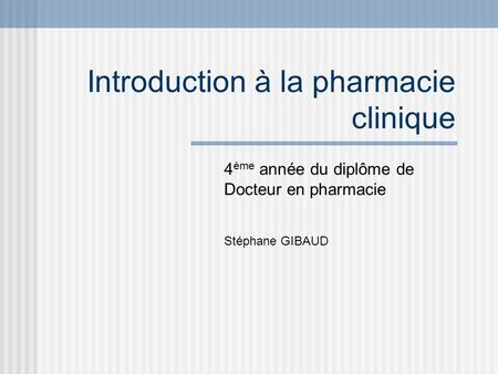 Introduction à la pharmacie clinique