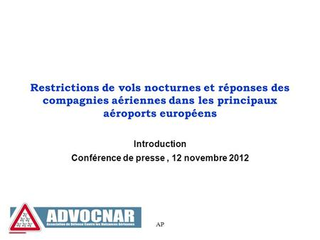 Introduction Conférence de presse , 12 novembre 2012