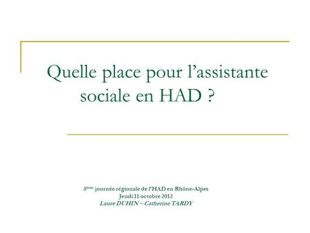 Quelle place pour l'assistante sociale en HAD ?