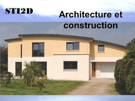 Architecture et construction