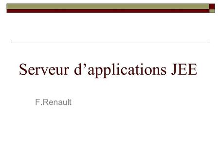 Serveur d'applications JEE