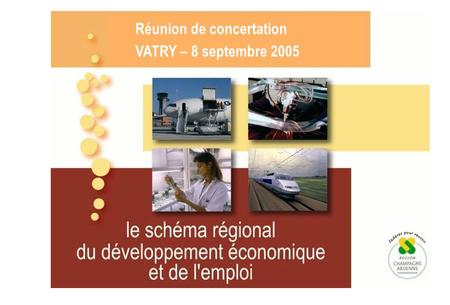 Réunion de concertation VATRY – 8 septembre 2005.