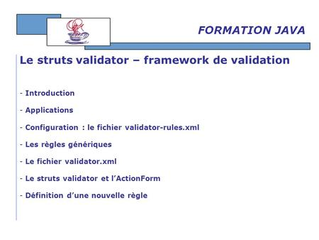 Le struts validator – framework de validation