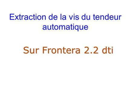 Extraction de la vis du tendeur automatique Sur Frontera 2.2 dti.