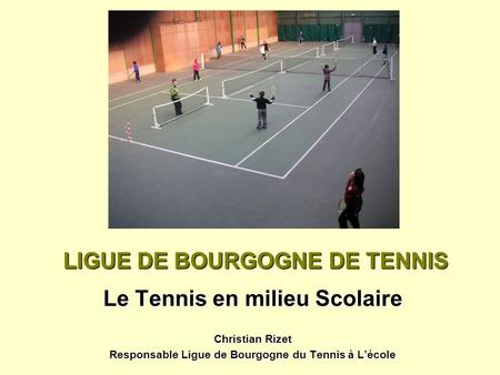 LIGUE DE BOURGOGNE DE TENNIS